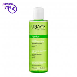 URIAGE  HYSÉAC - DEEP PORE-CLEANSING LOTION, лосион за пори, 200 ml
